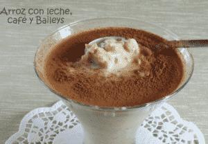 Arroz con leche, café y Baileys